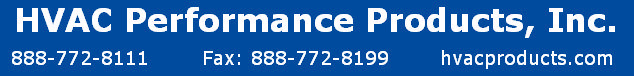 HVAC Performance Products, Inc. 1270 Lincoln Blvd. #1400 Pasadena, CA 91103 - Phone: (888) 772-8111